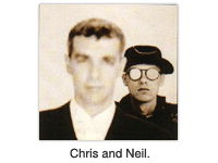 Chris and Neil.