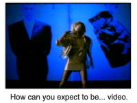 How can you expect to be... video.